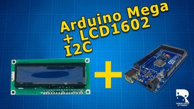 LCD1602 I2C Arduino Mega
